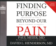 Finding Purpose Beyond Our Pain - Unabridged Audiobook on CD  -     By: Paul Meier