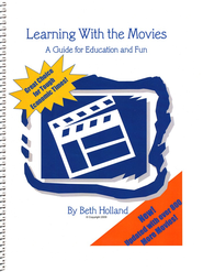 Learning with the Movies, Updated Edition   -              By: Beth Holland