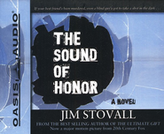 The Sound of Honor: Unabridged Audiobook on CD  -     By: Jim Stovall