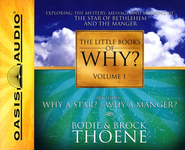 #1: The Little Books of Why?: Unabridged Audiobook on CD  -     By: Bodie Thoene, Brock Thoene, Tom O'Malley