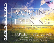 Morning and Evening; Unabridged Audiobook on MP3  -     By: Charles H. Spurgeon, Roy H. Clarke