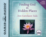 Finding God in Hidden Places - Unabridged Audiobook on CD  -     By: Joni Eareckson Tada