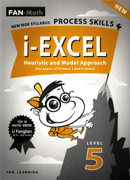 FAN-Math i-Excel Heuristic & Model Approach Primary 5 (Revised Edition)  -