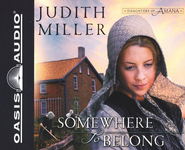 #1: Somewhere to Belong - Abridged Audiobook on CD  -     By: Judith Miller