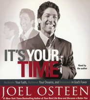 It's Your Time, Abridged CD   -     By: Joel Osteen