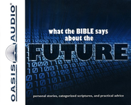 What the Bible Says About The Future - Unabridged Audiobook on CD  -     Narrated By: Sharon Clausen     By: Oasis Audio