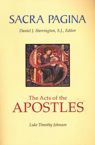 The Acts of the Apostles: Sacra Pagina [SP]   -              By: Luke Timothy Johnson