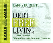 Debt-Free Living: Unabridged Audiobook on CD  -     By: Larry Burkett