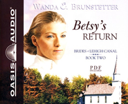 Betsy's Return: Brides of Lehigh Canal #2 - Unabridged CD  -     Narrated By: Jaimee Draper     By: Wanda E. Brunstetter