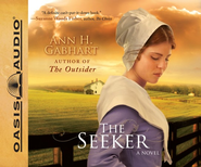 The Seeker: Unabridged Audiobook on CD  -     By: Ann H. Gabhart, Renee Ertl