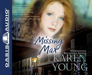 Missing Max: Unabridged Audiobook on CD  -     By: Karen Young