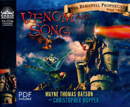 #2: Venom and Song: Unabridged Audiobook on CD  -     By: Wayne Thomas Batson, Christopher Hopper