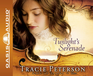 Twilight's Serenade - Abridged Audiobook  [Download] -     Narrated By: Sherri Berger     By: Tracie Peterson