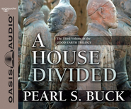 #3: A House Divided--Unabridged Audiobook on CD   -     Narrated By: Adam Verner     By: Pearl S. Buck