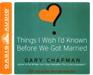 Things I Wish I'd Known Before We Got Married Unabridged Audiobook on CD  -     Narrated By: Chris Fabry     By: Gary Chapman
