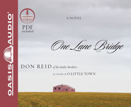 One Lane Bridge Unabridged Audiobook on CD  -     Narrated By: Don Reid     By: Don Reid