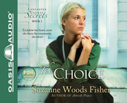 #1: The Choice Unabridged Audiobook on CD  -     Narrated By: Jill Shellabarger     By: Suzanne Woods Fisher