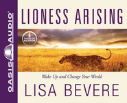 Lioness Arising Unabridged Audiobook on CD  -     By: Lisa Bevere