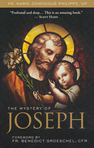 The Mystery of Joseph  -     By: Marie-Dominique Philippe