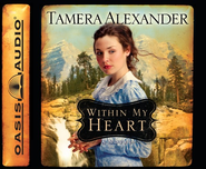#3: Within My Heart Unabridged Audiobook on CD  -     By: Tamera Alexander