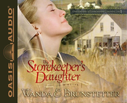 #1: The Storekeeper's Daughter Unabridged Audiobook on CD  -     Narrated By: Christina Moore     By: Wanda E. Brunstetter