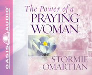 The Power of a Praying Woman Unabridged Audiobook on CD  -     Narrated By: Cynthia Darlow     By: Stormie Omartian
