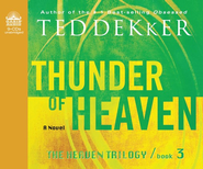 Thunder of Heaven Unabridged Audio CD  -     Narrated By: Tim Gregory     By: Ted Dekker