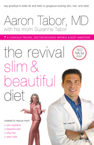The Revival Slim and Beautiful Diet: For Total Body Wellness - eBook  -     By: Aaron Tabor, Suzanne Tabor