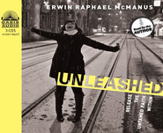 Unleashed: Release the Untamed Faith Within - Unabridged Audiobook on CD  -     By: Erwin Raphael McManus