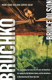 Bruchko   -              By: Bruce Olson