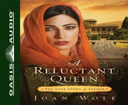 A Reluctant Queen: The Love Story of Esther - Unabridged Audiobook on CD  -     By: Joan Wolf