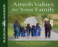Amish Values for Your Family Unabridged Audiobook on CD  -     By: Suzanne Woods Fisher