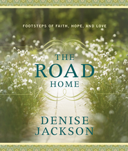 The Road Home - eBook  -     By: Denise Jackson