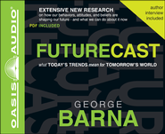 Futurecast Unabridged Audiobook on CD  -     By: George Barna