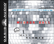 Mirror Ball Unabridged Audiobook on CD  -     By: Mattt Redman