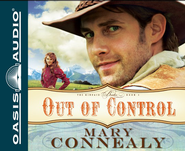 Out of Control Unabridged Audiobook on CD  -     By: Mary Connealy