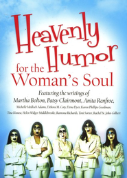 Heavenly Humor for the Woman's Soul   -