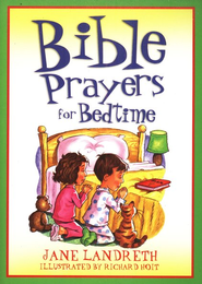 Bible Prayers for Bedtime  -     By: Jane Landreth