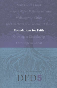 DFD 5 Foundations for Faith - Slightly Imperfect  -