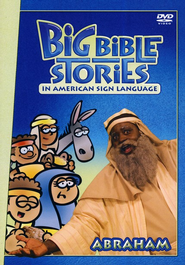 Big Bible Stories in ASL: Abraham  -