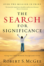 The Search for Significance Student Edition - eBook  -     By: Robert S. McGee