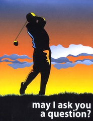 May I Ask You a Question? - Golf  Pack of 25   -