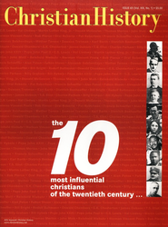Ten Influential Christians of the 20th Century  -