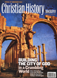 Building the City of God in a Crumbling World   -