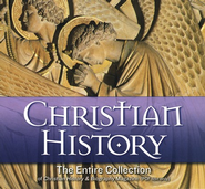 Christian History: The Entire Collection of Christian History & Biography Magazine on CDROM (PDF text only)  -