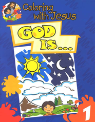 Coloring with Jesus: God Is...   -     By: Maria Ester de Sturtz