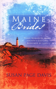 Maine Brides  -              By: Susan Page Davis