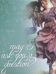 May I Ask You a Question? - Angel Pack of 25   -