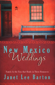 New Mexico Weddings  -              By: Janet Lee Barton