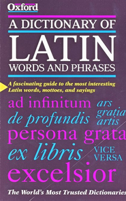 A Dictionary of Latin Words and Phrases   -     By: James Morwood